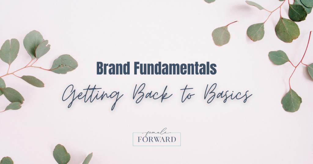 branding-brand-basics-female-forward