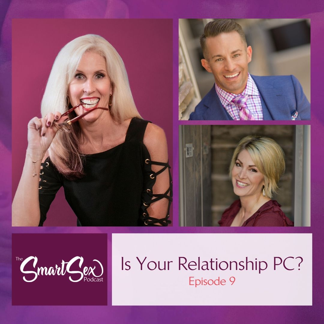 Is your relationship PC the smart sex podcast