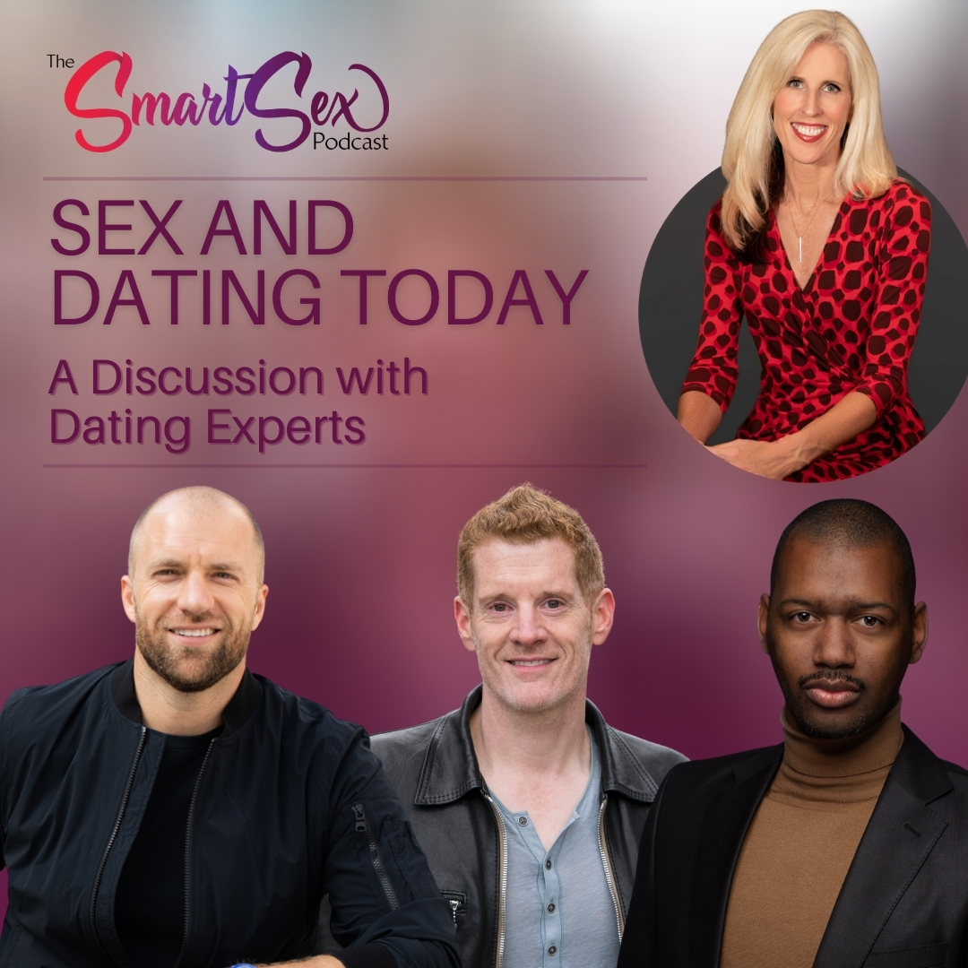 Sex and Dating today - a discussion with dating experts
