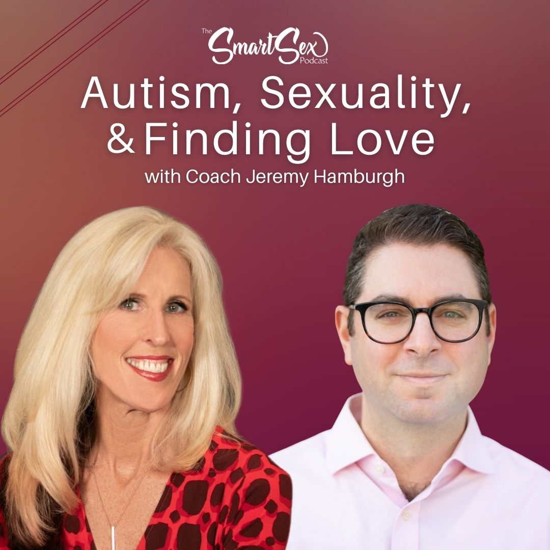 the sexsmart podcast episode 28 cover - autism, sexuality and finding love