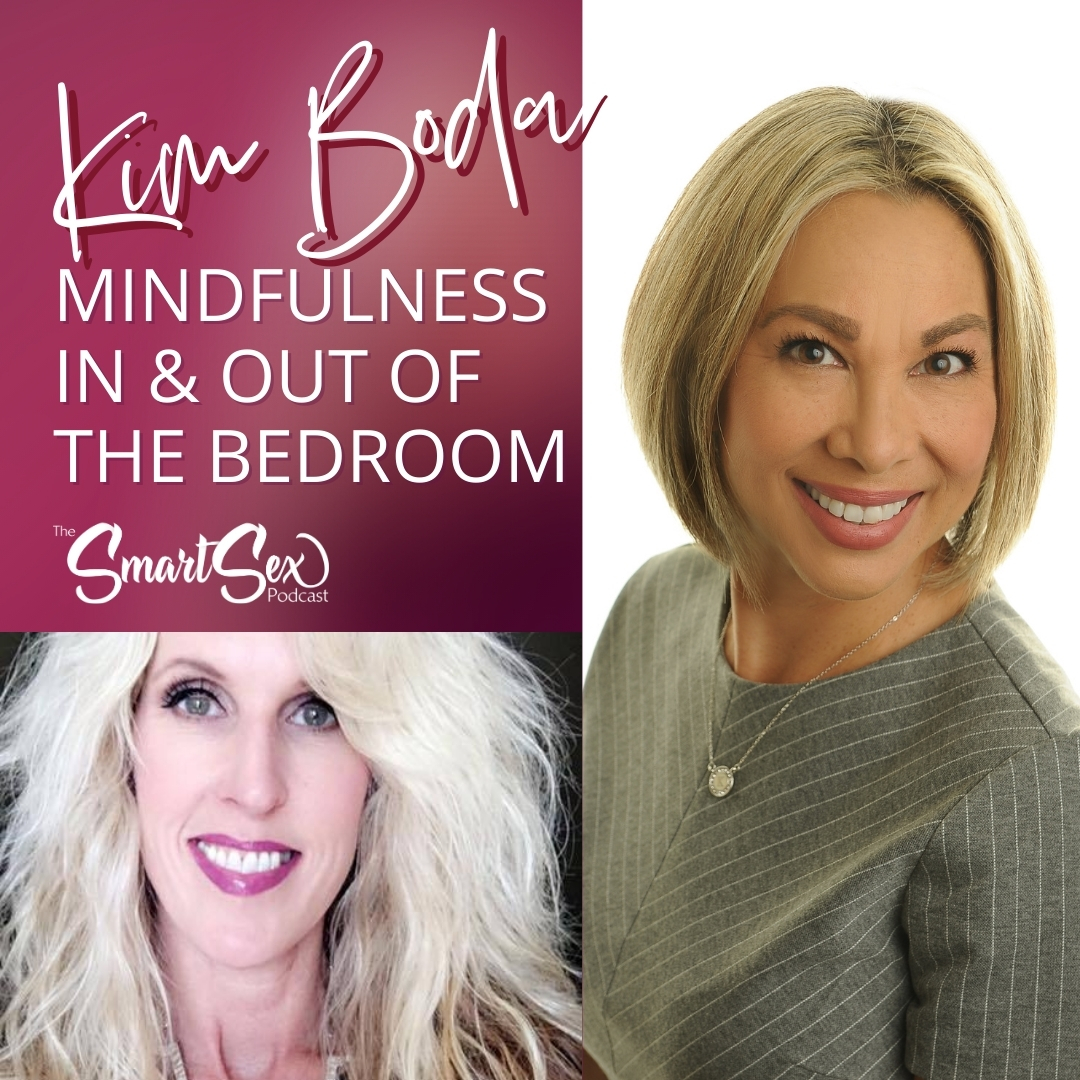kim boda mindfulness in and out of the bedroom smart sex podcast
