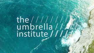 New Video – The Umbrella Institute