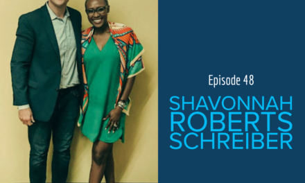 Think it All the Way to the End with guest Shavonnah Roberts Schreiber
