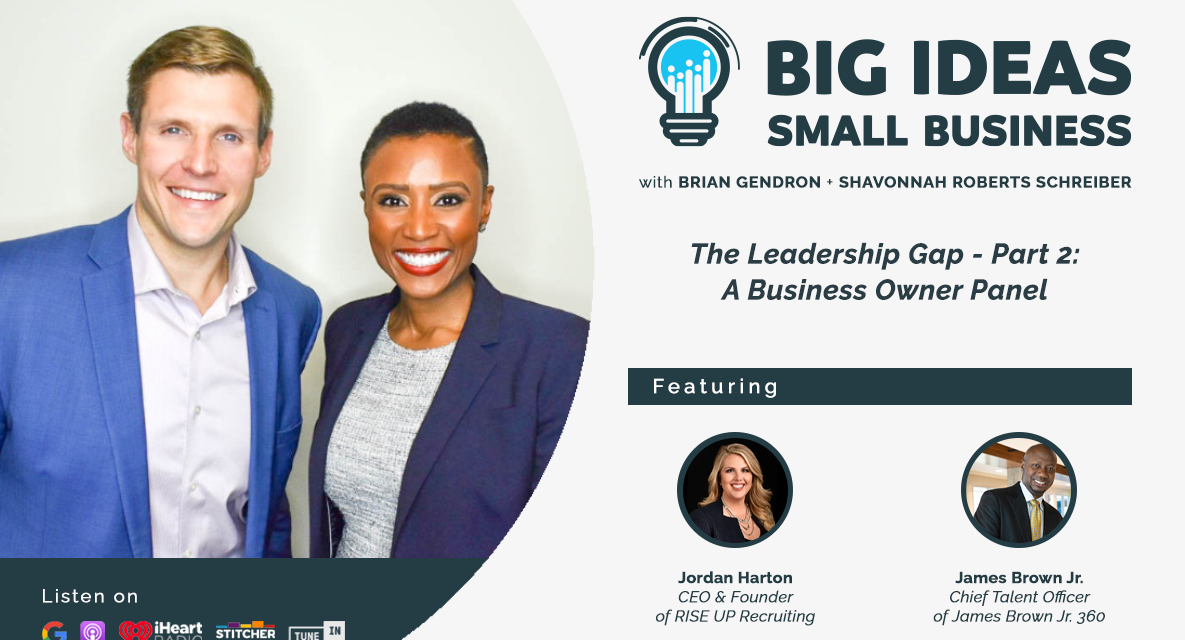 The Leadership Gap – Part 2:  A Business Owner Panel