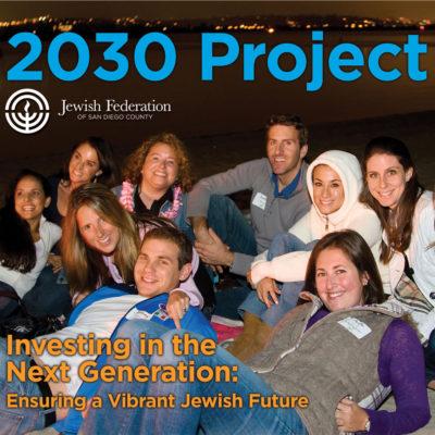 San Diego Jewish Federation: 2030 Project Report