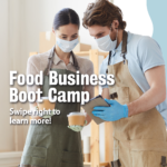 10-Week Value-Added Food Business Bootcamp