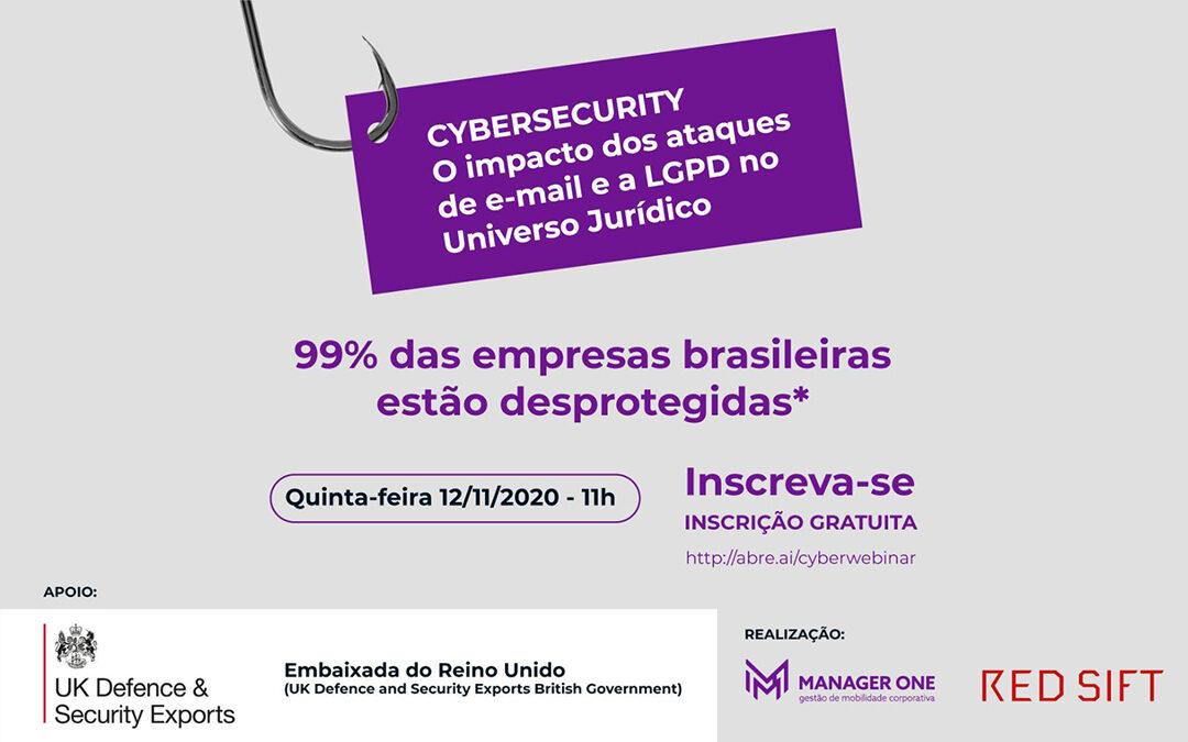CYBERSECURITY – O Impacto dos ataques de e-mail e a LGPD no Universo Jurídico