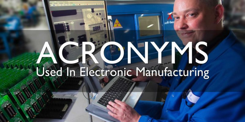 EMS Acronyms Electronic Manufacturing