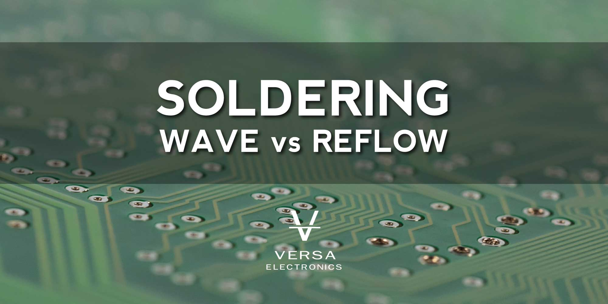 Wave Soldering vs Reflow Soldering