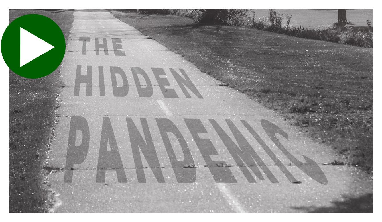The Hidden Pandemic