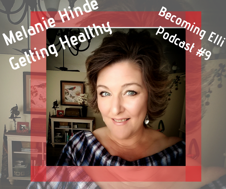 Getting Healthy - Melanie Hinde