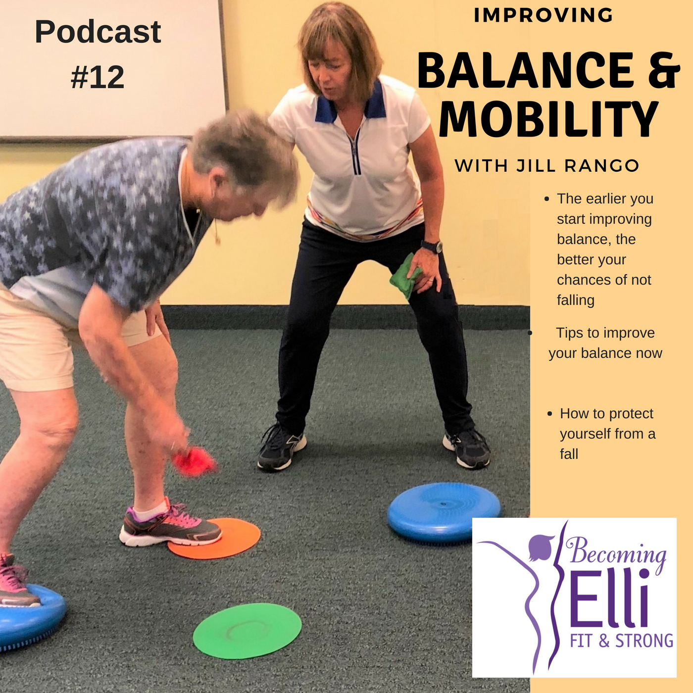 Balance and Mobility Expert Jill Rango Podcast