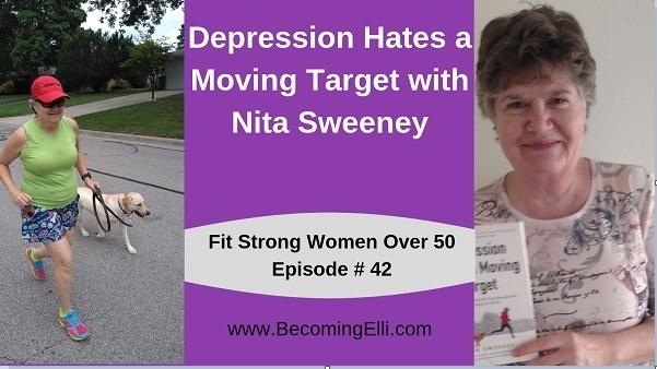 Nita Sweeney Depression Hates a Moving Target Podcast 42