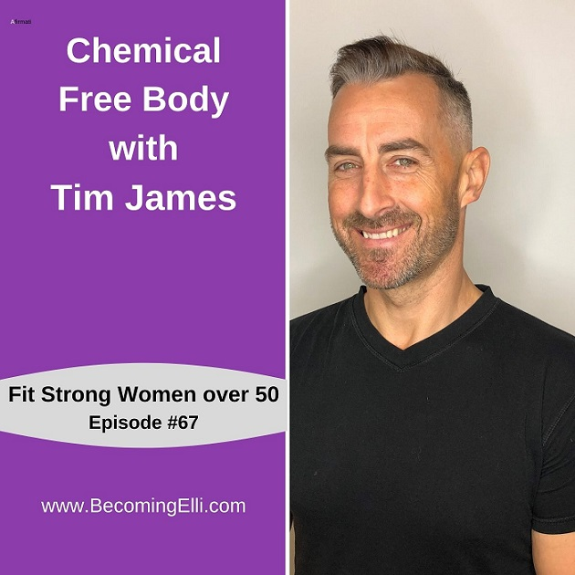 Chemical Free Body with Tim James