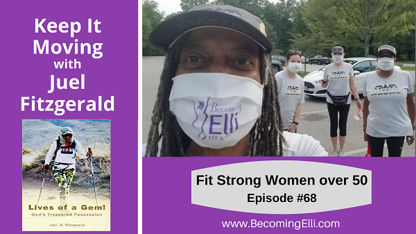 Keep It Moving with Juel Fitzgerald BE