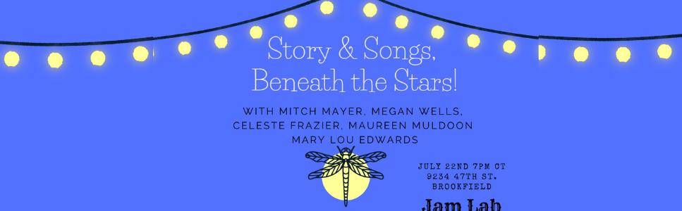 Story & Songs, Beneath the Stars!