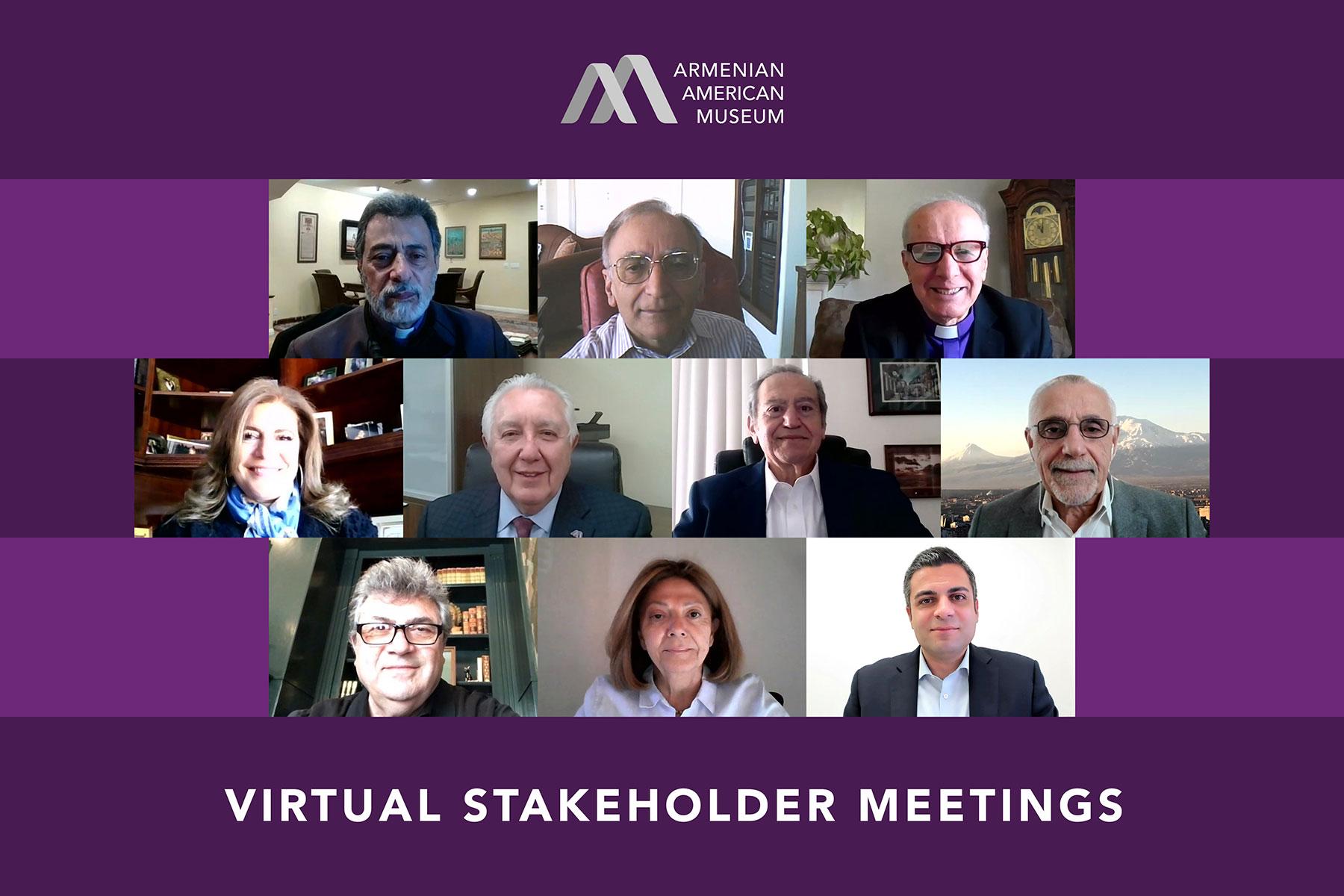 Armenian American Museum Virtual Stakeholder Meetings