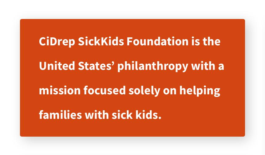 What_We_Do - CiDrep SickKids Foundation