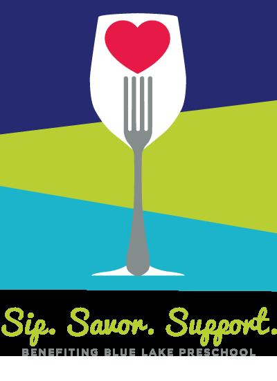 Sip. Savor. Support. –Fundraiser Benefitting Blue Lake Preschool