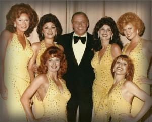 The Golddiggers with Frank Sinatra: Maria Lauren (Alberici Sisters), Joyce Garro, Frank Sinatra, Patti Pivarnik-Gribow, Linda Eichberg (Alberici Sisters), Bottom, left to right: Robyn Whatley-Kahn, Peggy Gohl-Stucker