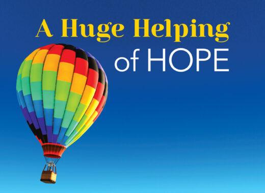 Huge Helping of Hope
