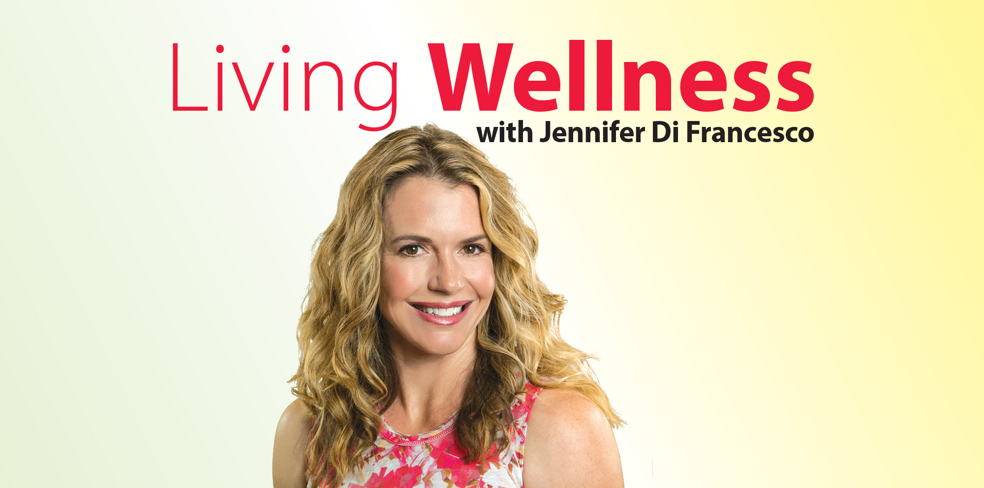 Living Wellness with Jennifer