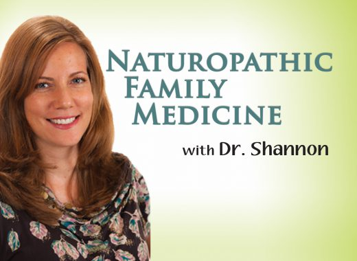 Naturopathic Family Medicine with Dr. Shannon