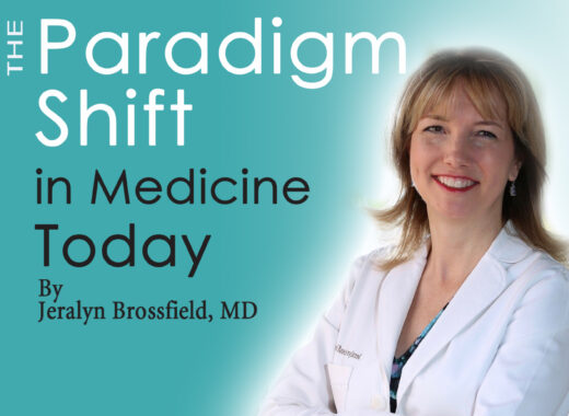 The Paradigm Shift in Medicine Today