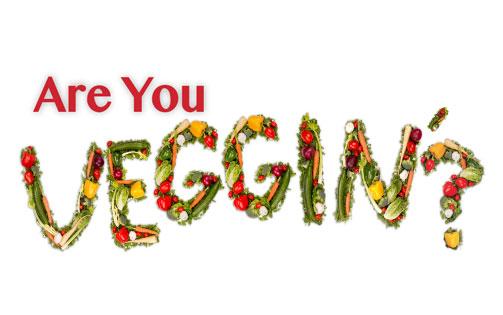 Are You Veggin