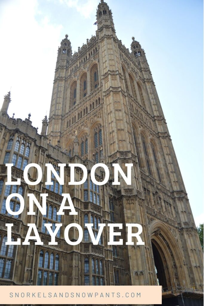 Explore London on a Layover!