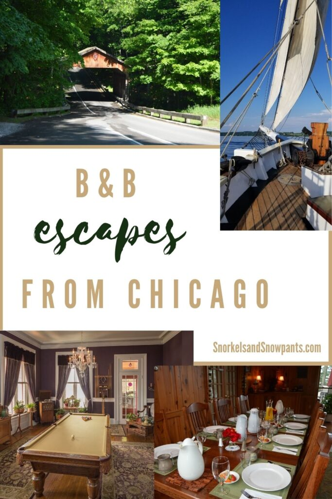 Bed and Breakfast Escapes from Chicago Pinterest
