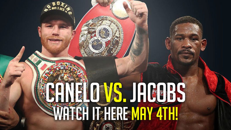 Canelo-vs-Jacobs-800px-WEB