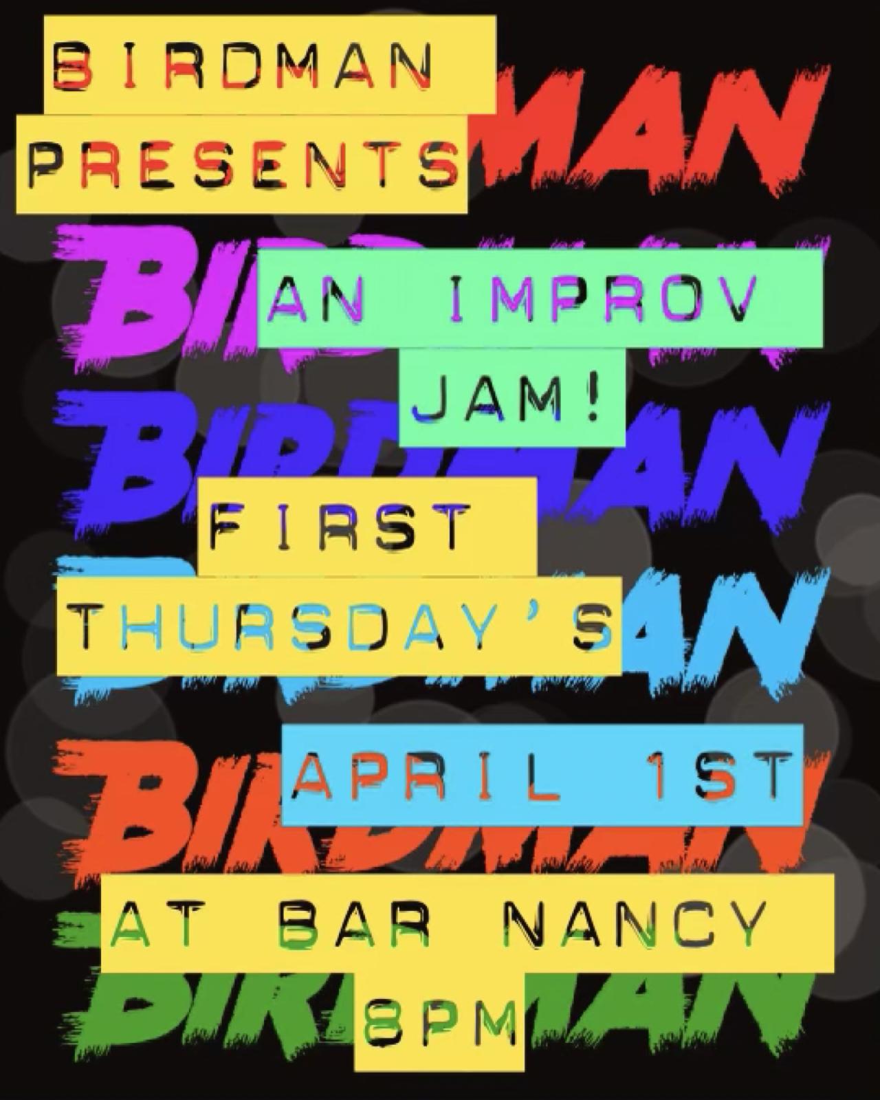 BIRDMAN PRESENTS...1st Thursdays! at Bar Nancy
