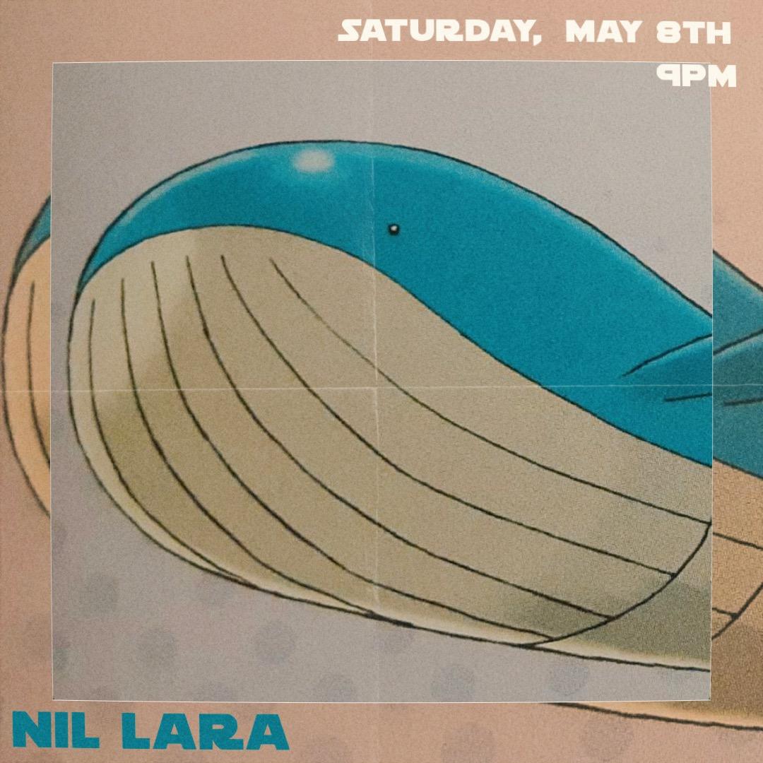 Nil Lara at Bar Nancy - Sat May 8th at 8pm