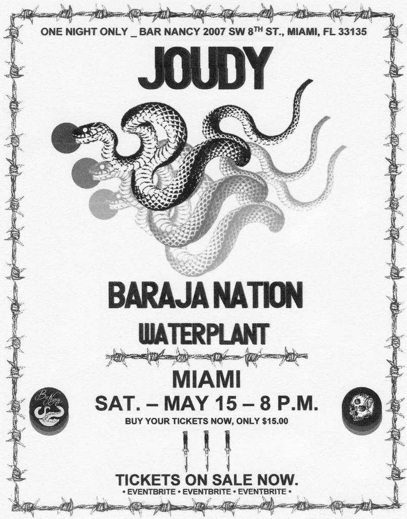 Joudy - Baraja Nation - Waterplant at Bar Nancy Sat May 15th 8pm
