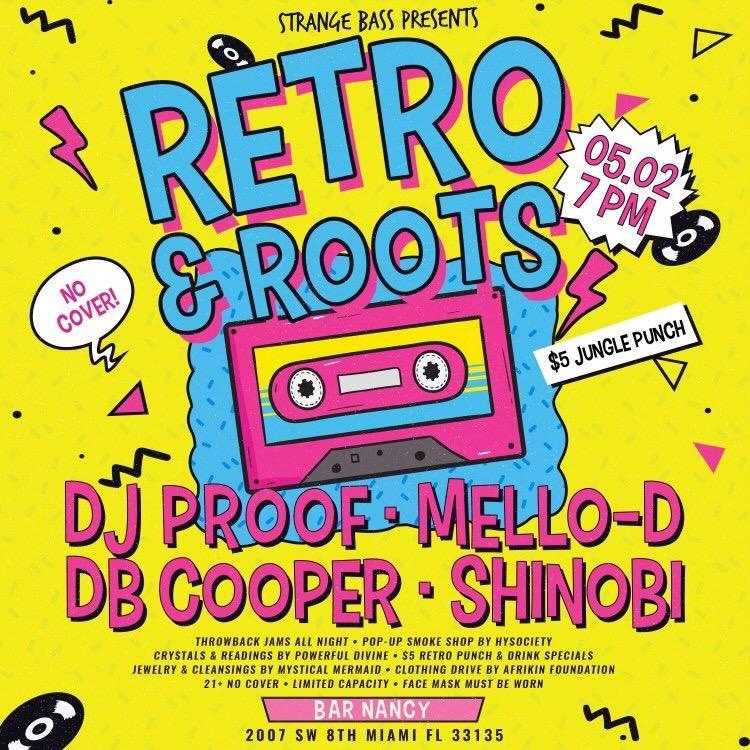 Retro & Roots / DJ Proof / Mello-D / BD Cooper / Shinobi at Bar Nancy