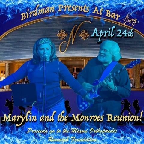 Birdman Presents Marylin + The Monroe's Reunion at Bar Nancy