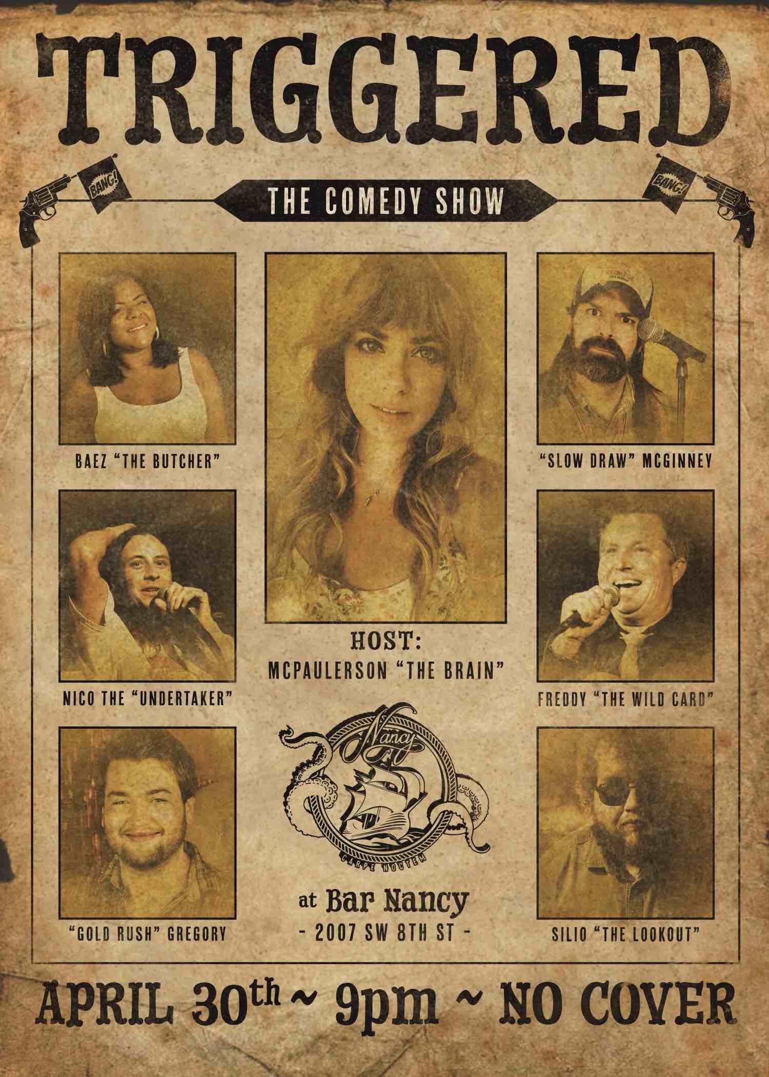 Triggered - The Comedy Show at Bar Nancy April 30 at 9pm