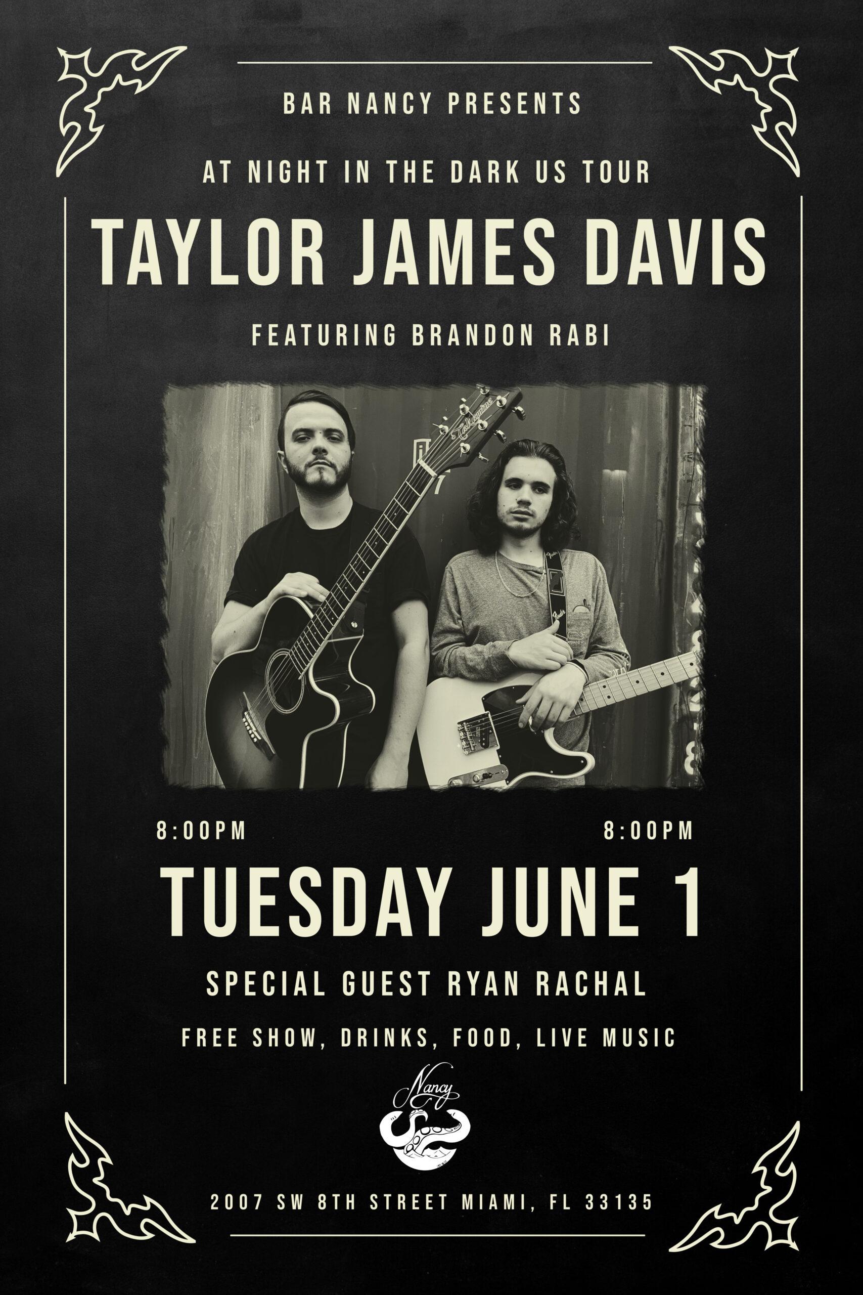 Taylor James Davis Feat: Brandon Rabi at Bar Nancy