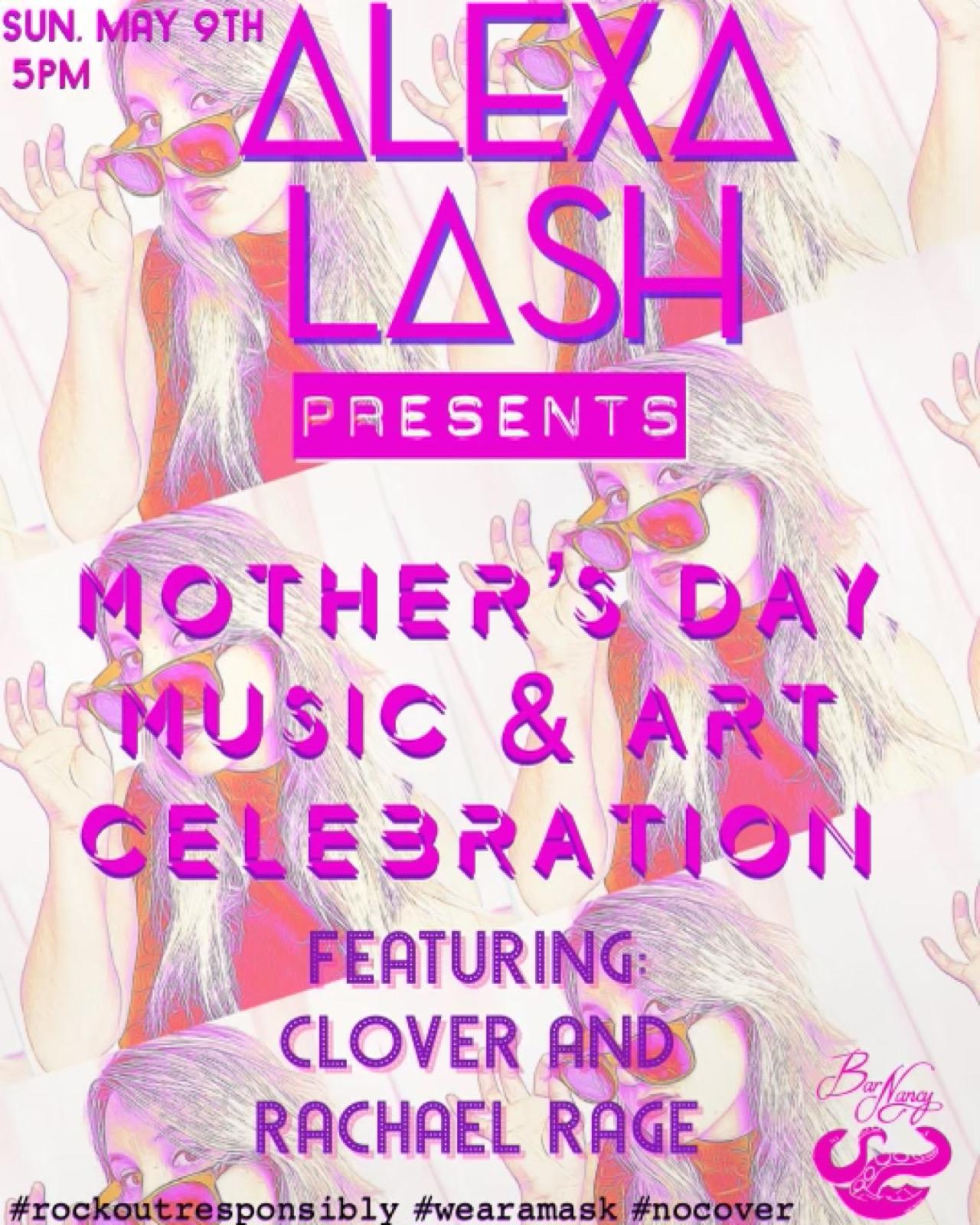 Alexa Lash - Mother's Day Celebration at Bar Nancy May 9th