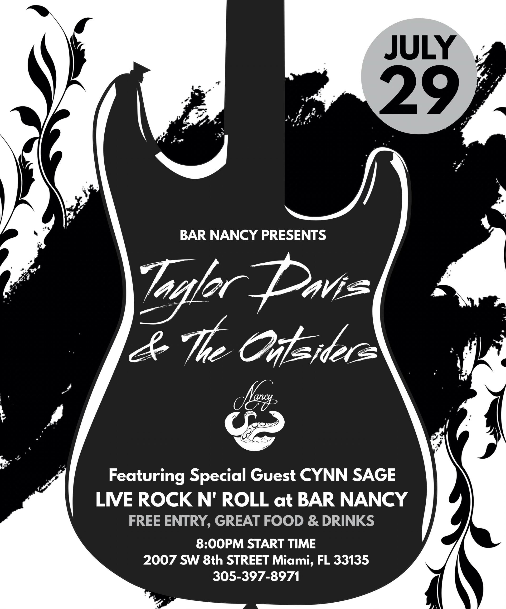 Taylor Davis and the Outsiders at Bar Nancy July 29