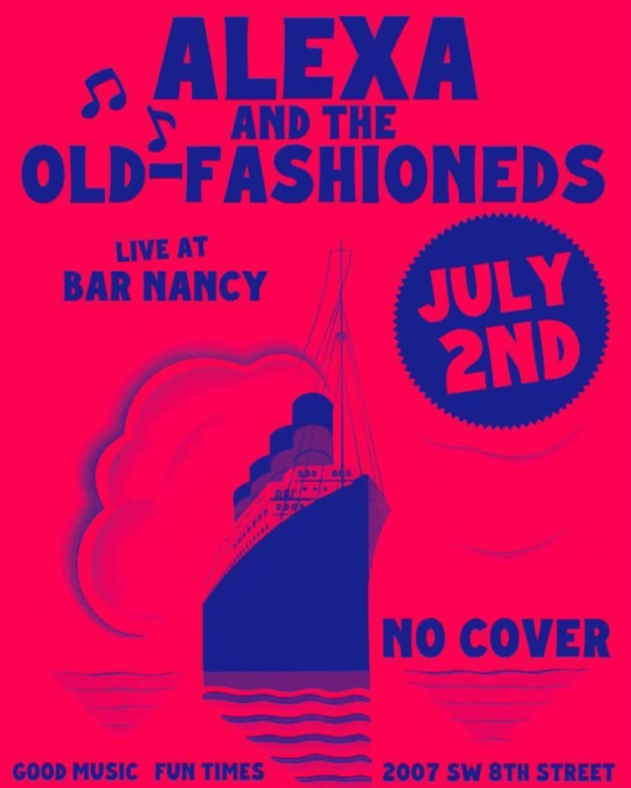 Alexa and The Old-Fashioneds at Bar Nancy July 2nd