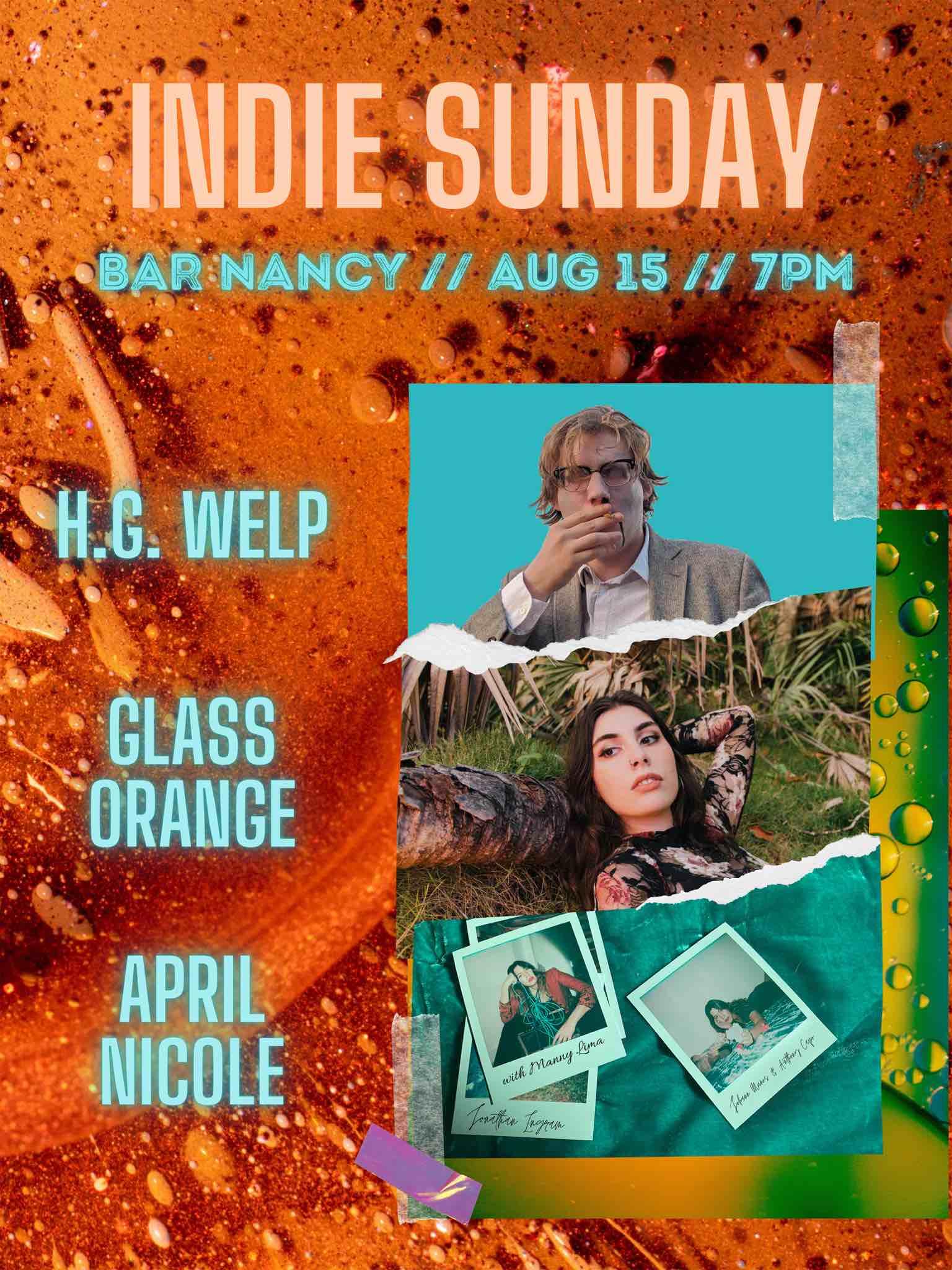 Indie Sunday at Bar Nancy - H.G. Welp - Glass Orange - April Nicole