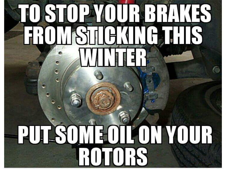 Fake Car Life Hack: To Stop Your Brakes From Sticking This Winter, Put Some Oil On Your Rotors