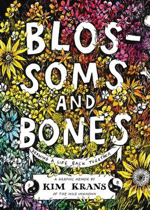Blossoms and Bones