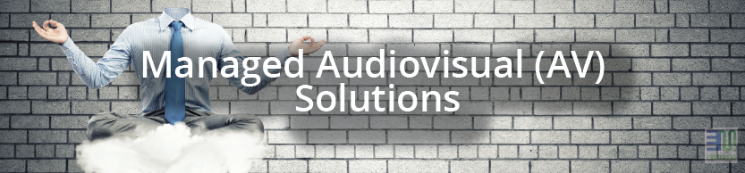 Managed Audiovisual Solutions