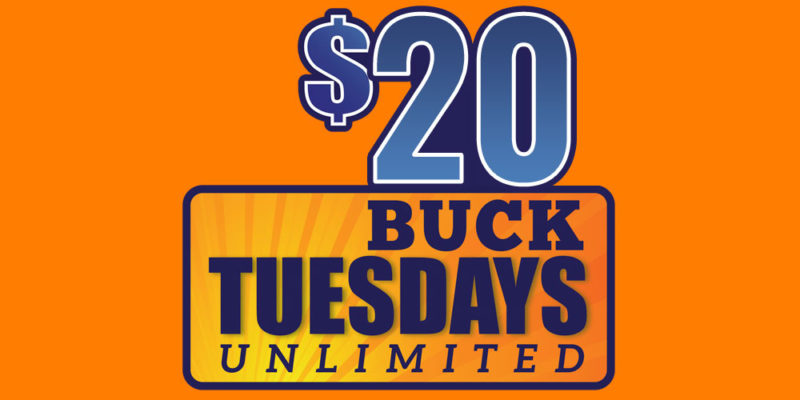 $20 Buck Tuesday Special at Wonderland
