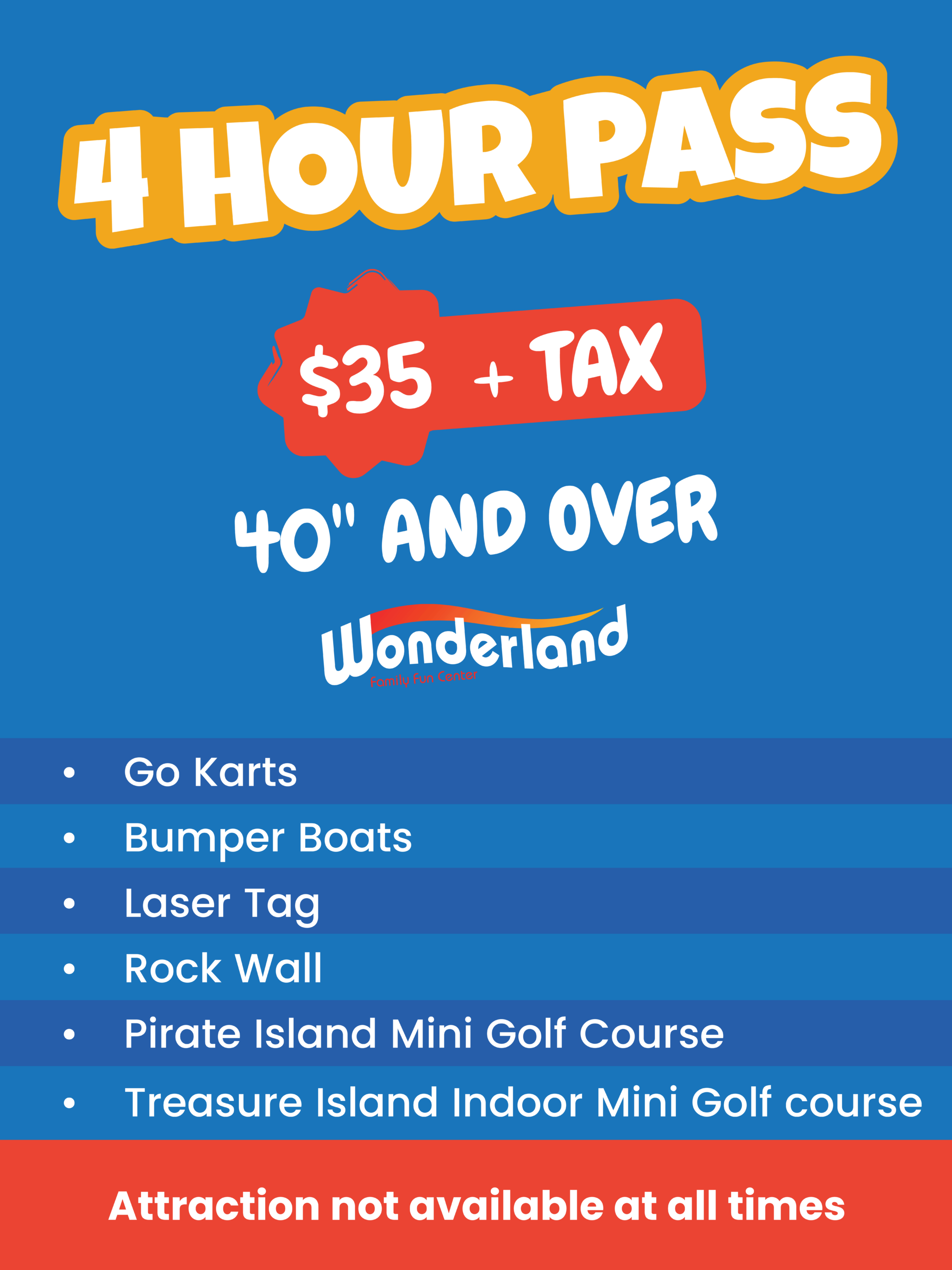 4 Hour Pass - Only $35