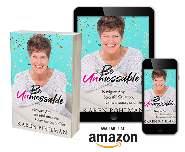 Be Unmessable Book by Karen Pohlman