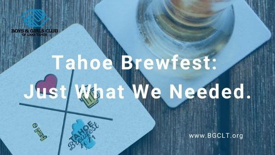 Tahoe Brewfest: Just What We Needed.